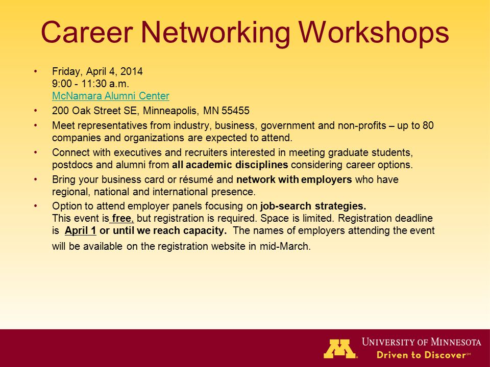 Career Networking Workshops Friday, April 4, 2014 9:00 - 11:30 a.m.