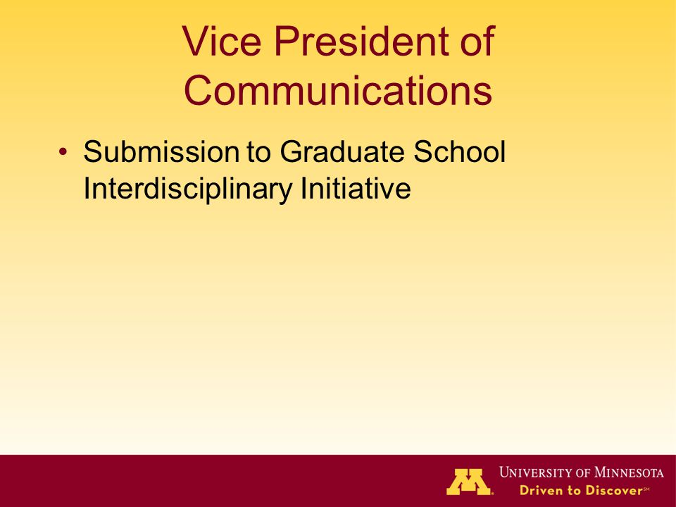 Vice President of Communications Submission to Graduate School Interdisciplinary Initiative