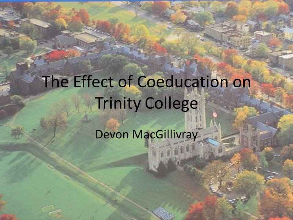 The Effect of Coeducation on Trinity College Devon MacGillivray
