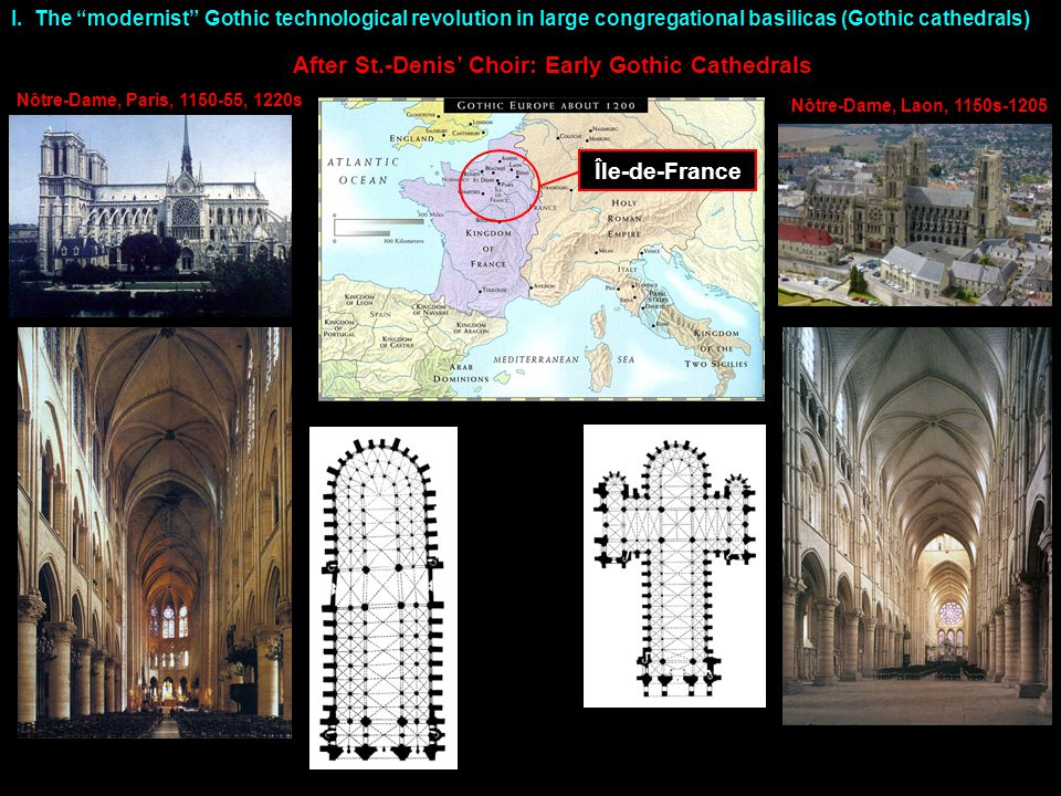 Nôtre-Dame, Paris, 1150-55, 1220s I.