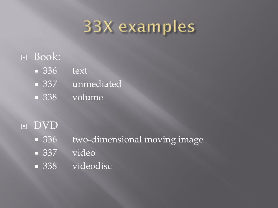  Book:  336text  337unmediated  338volume  DVD  336two-dimensional moving image  337video  338videodisc