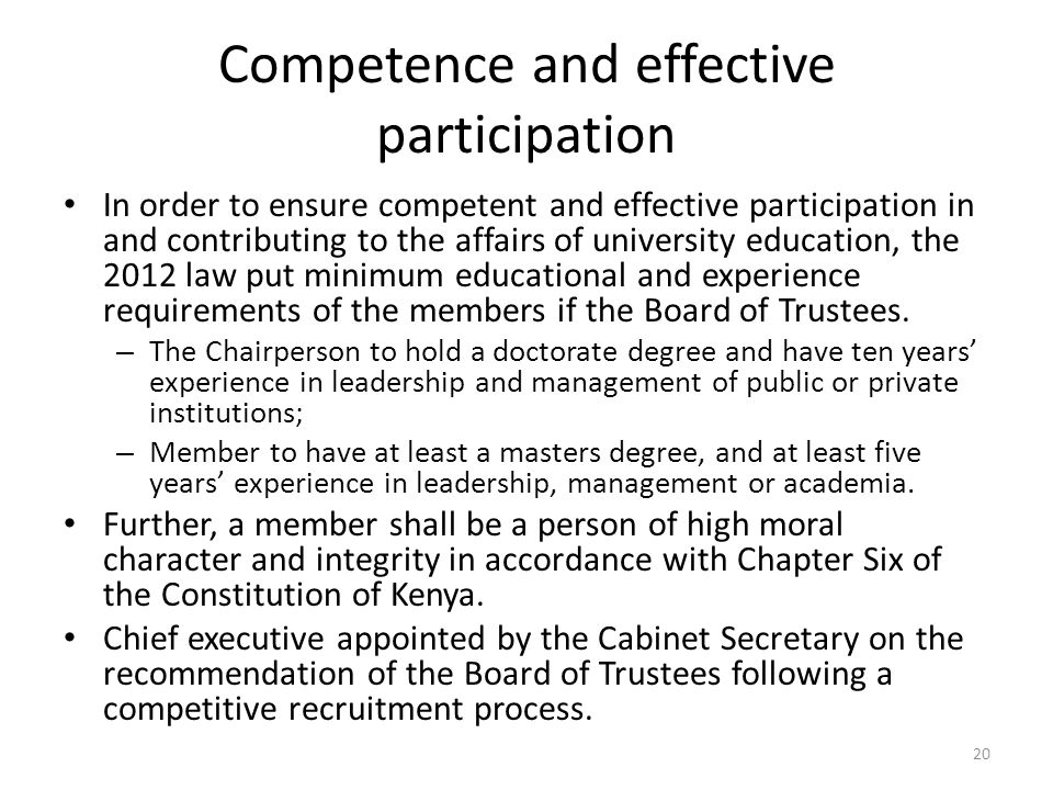 Competence and effective participation In order to ensure competent and effective participation in and contributing to the affairs of university educa