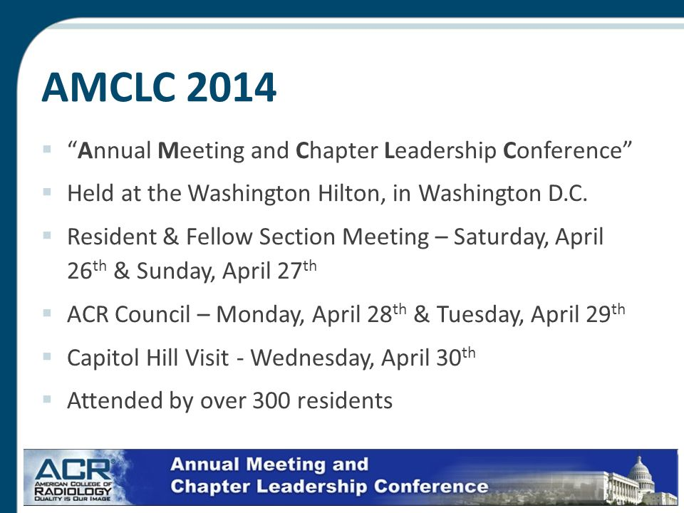 AMCLC 2014  Annual Meeting and Chapter Leadership Conference  Held at the Washington Hilton, in Washington D.C.