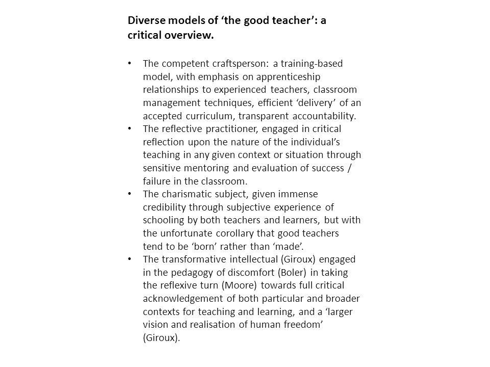Diverse models of 'the good teacher': a critical overview.