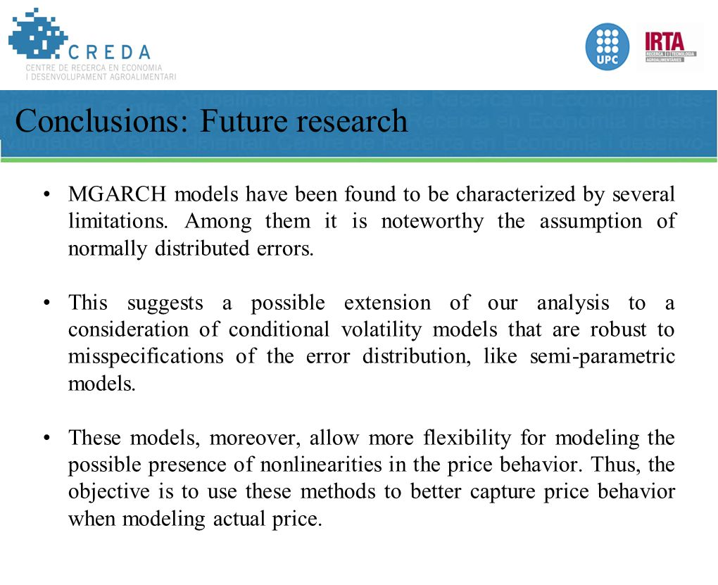 MGARCH models have been found to be characterized by several limitations.