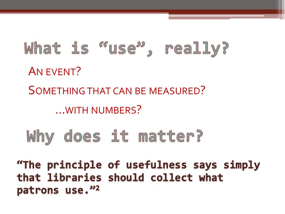 A N EVENT S OMETHING THAT CAN BE MEASURED … WITH NUMBERS
