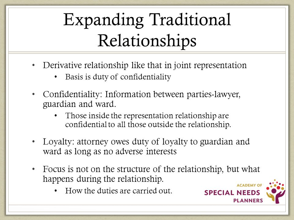 Expanding Traditional Relationships LawyerGuardian Ward LawyerGuardian Ward What happens during the relationship?