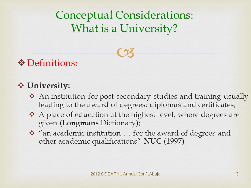   Policy constraints:  Cumbersome curriculum approval process at national level;  Federal no-tuition-fee policy – impoverishes universities leading to inadequate resources for their programmes  Illegal ( & poorly provided) programmes and affiliations  Relevance: Curricula seek merely to meet national standards and are not solution-oriented.