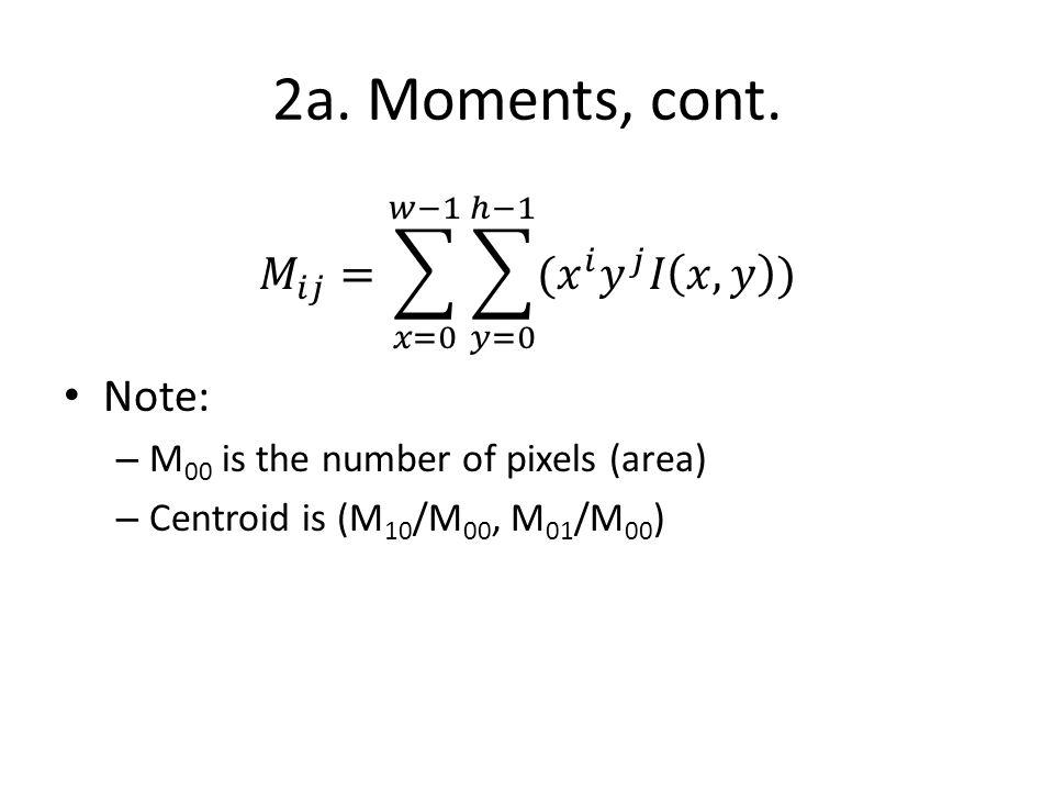 2a. Moments, cont.