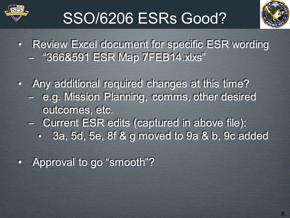 6 SSO/6206 ESRs Good.