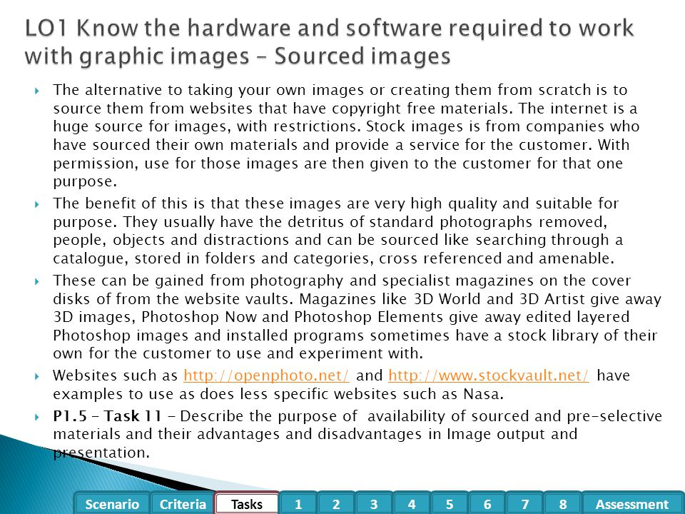  The alternative to taking your own images or creating them from scratch is to source them from websites that have copyright free materials. The inte