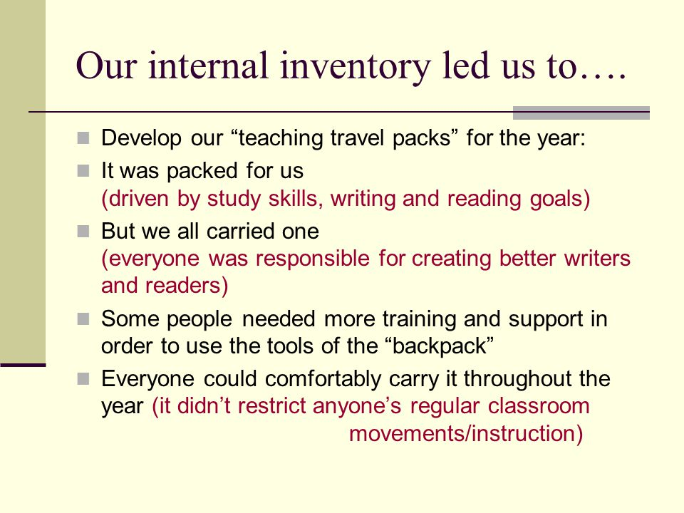 Our internal inventory led us to….