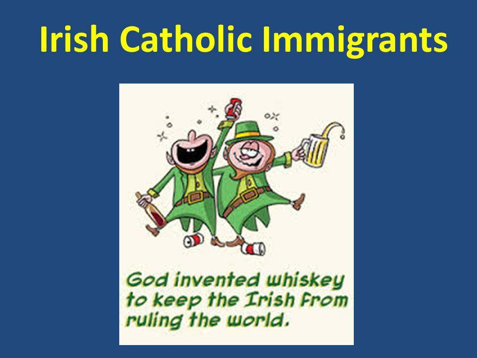 Irish Catholic Immigrants