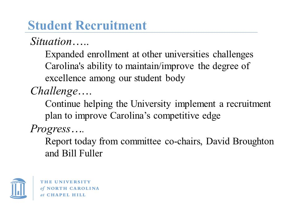 Student Recruitment Situation …..