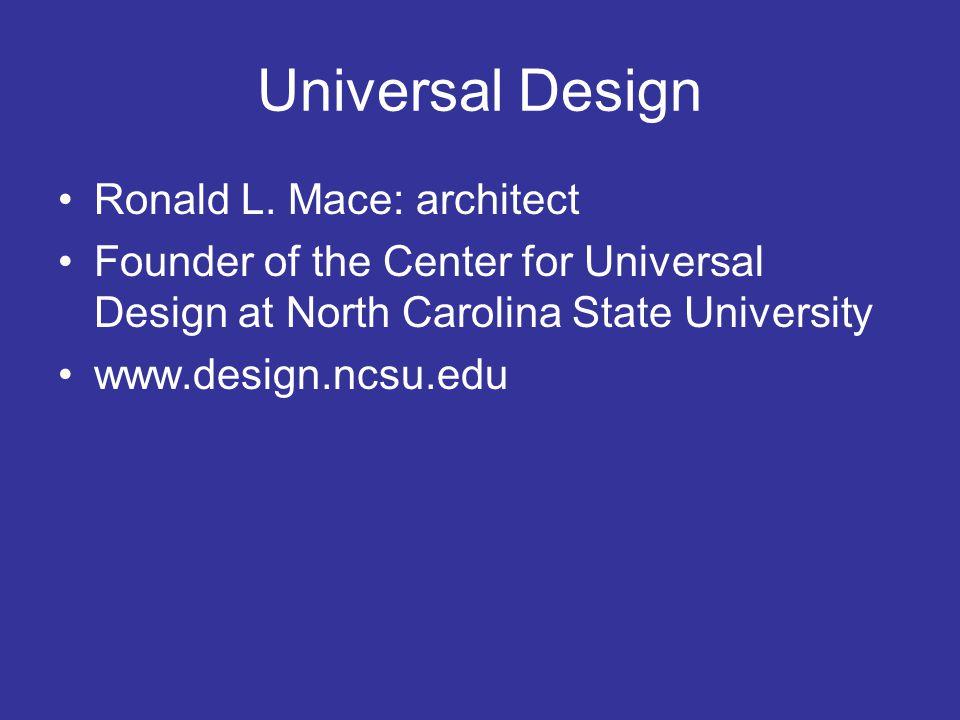 Universal Design Ronald L.