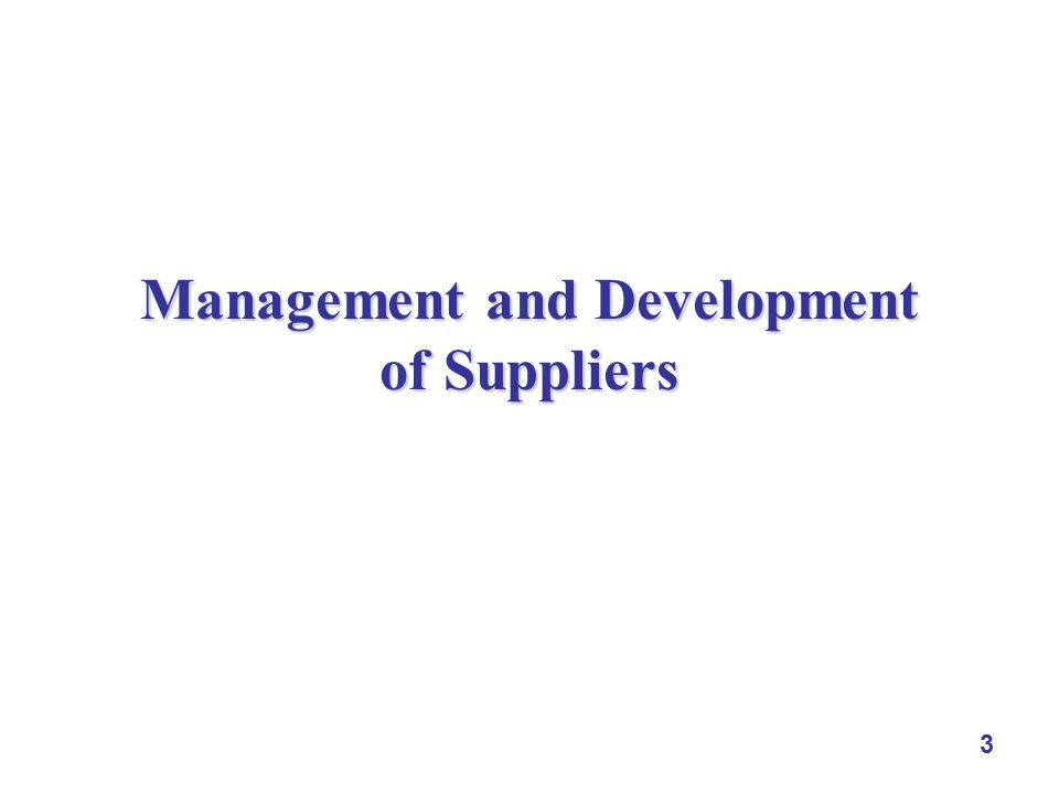 3 Management and Development of Suppliers