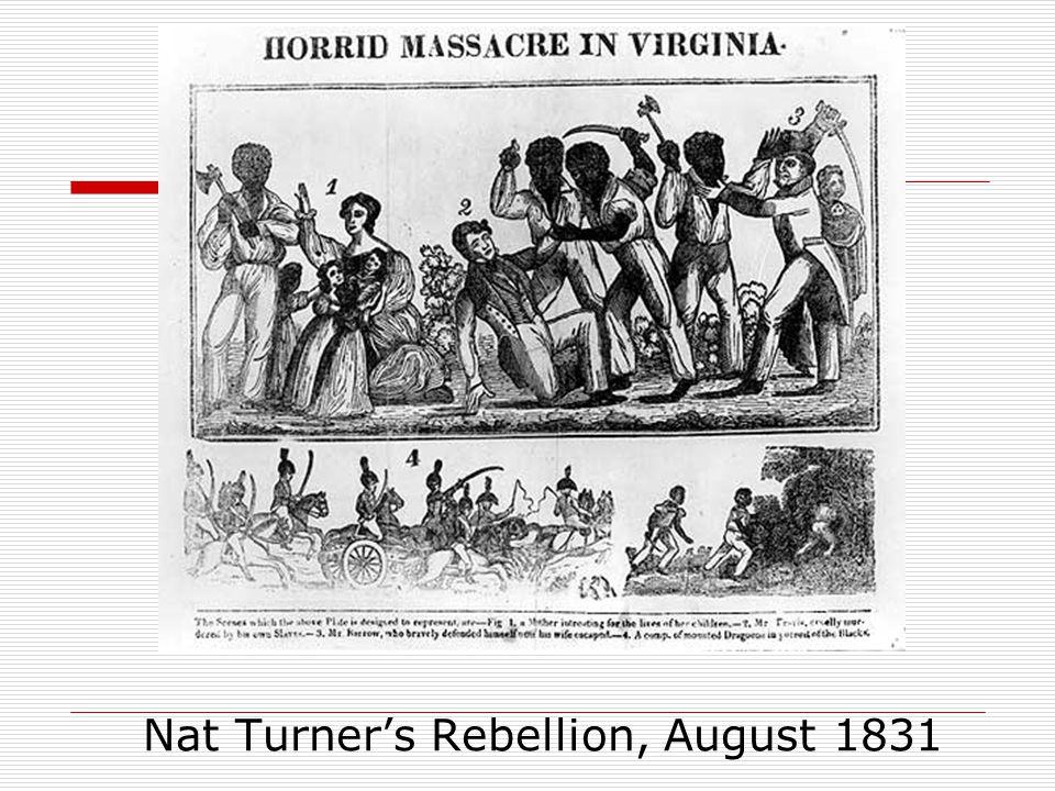 Nat Turner's Rebellion, August 1831