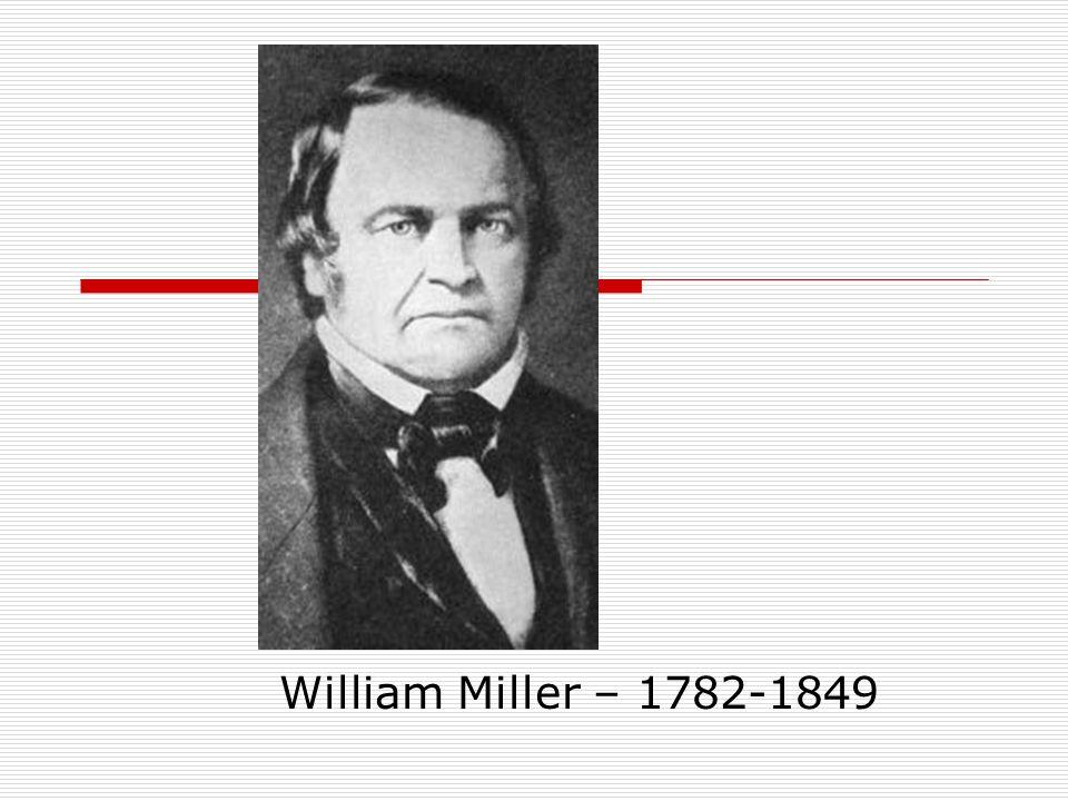 William Miller – 1782-1849