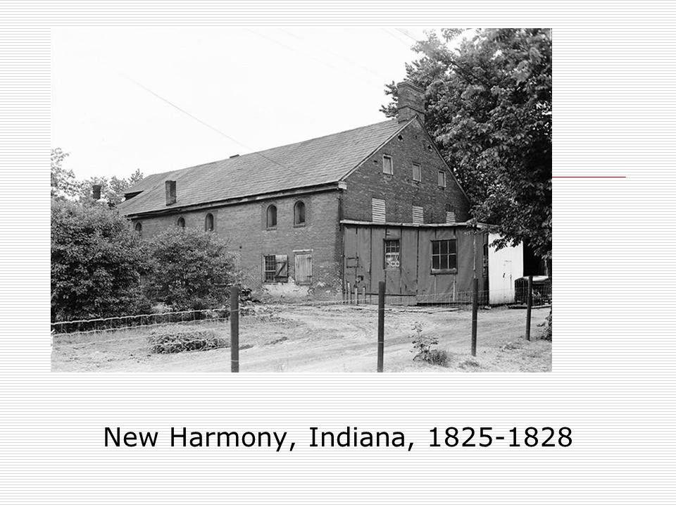 New Harmony New Harmony, Indiana, 1825-1828