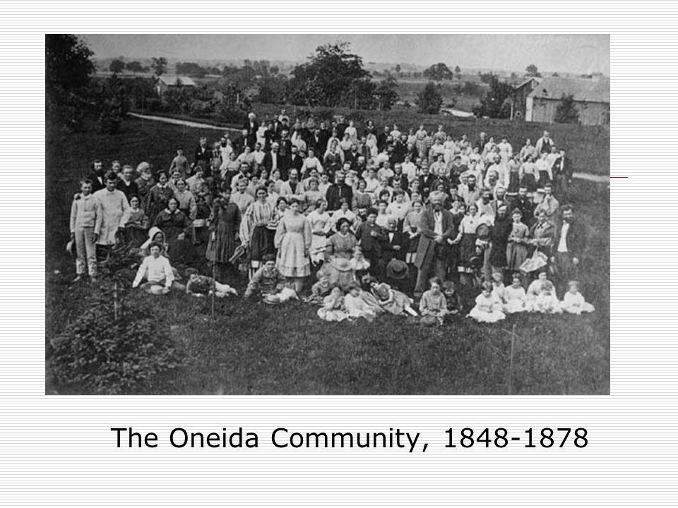 Oneida The Oneida Community, 1848-1878
