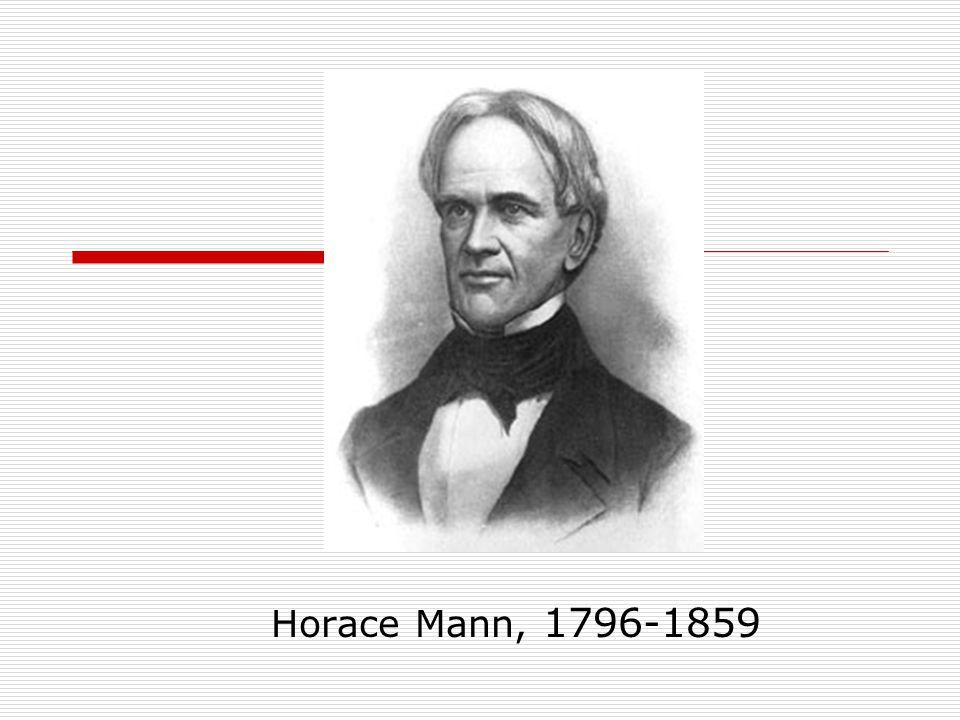 Horace Mann, 1796-1859