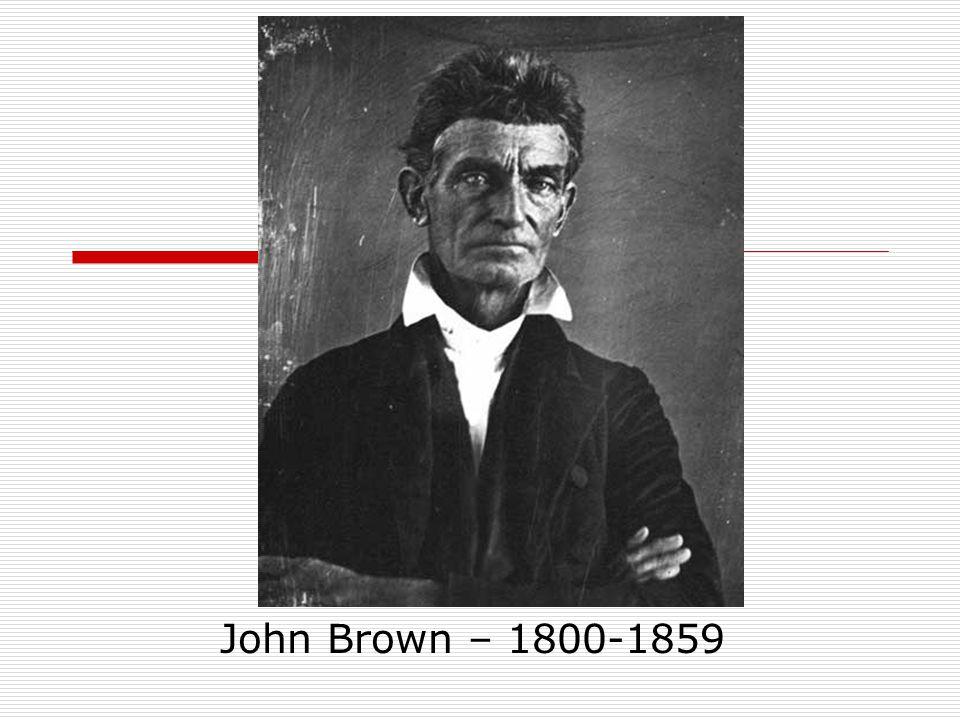 John Brown – 1800-1859