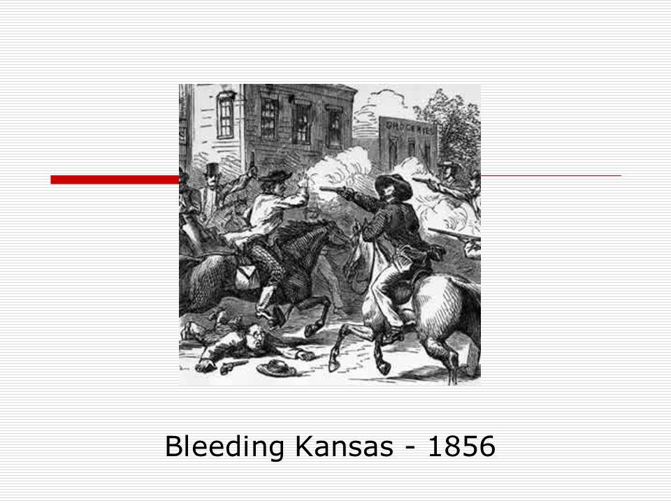 Bleeding Kansas - 1856