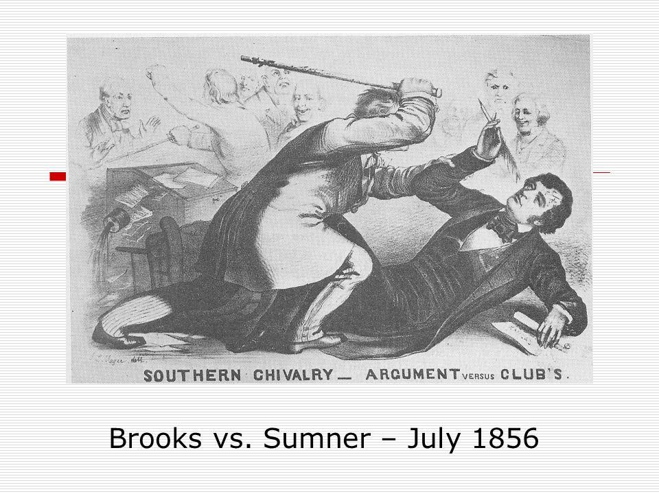Brooks vs. Sumner – July 1856