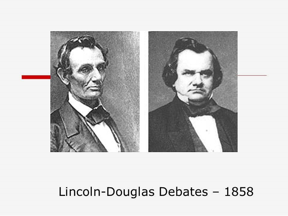 Lincoln-Douglas Debates – 1858