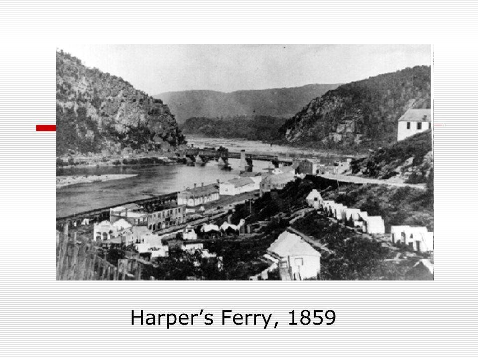 Harper's Ferry, 1859