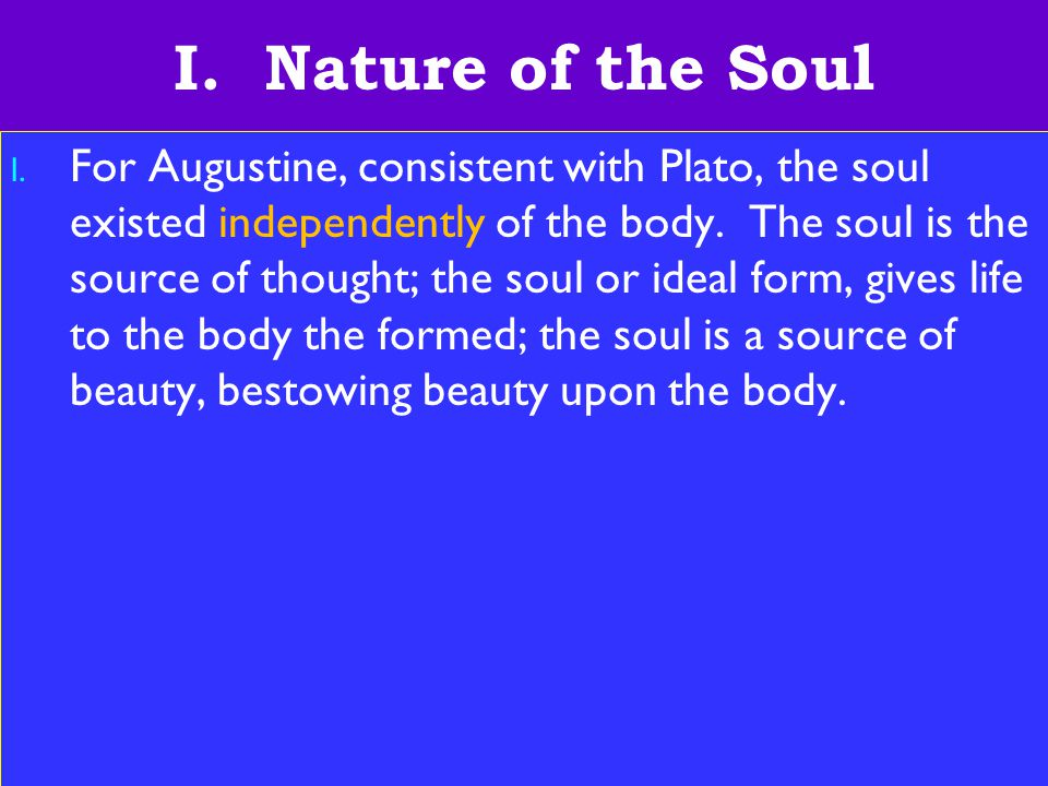 10 I. Nature of the Soul l.