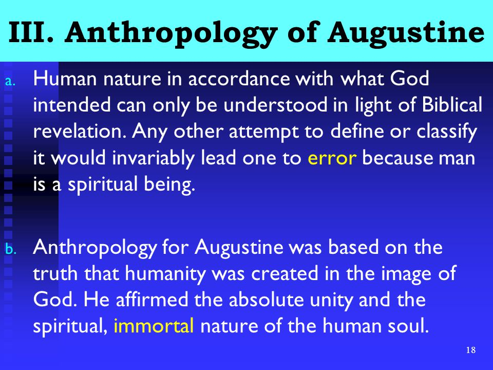 18 III.Anthropology of Augustine a.