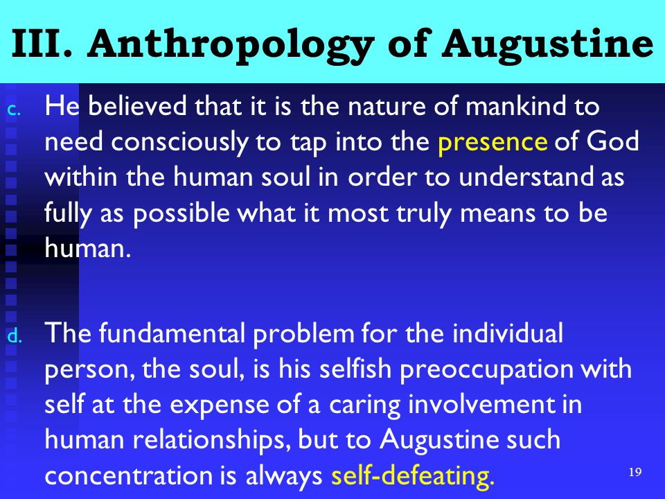19 III.Anthropology of Augustine c.