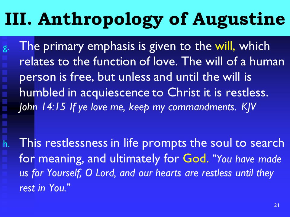 21 III. Anthropology of Augustine g.