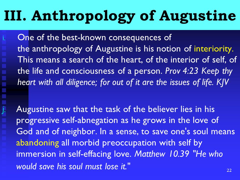 22 III. Anthropology of Augustine i.