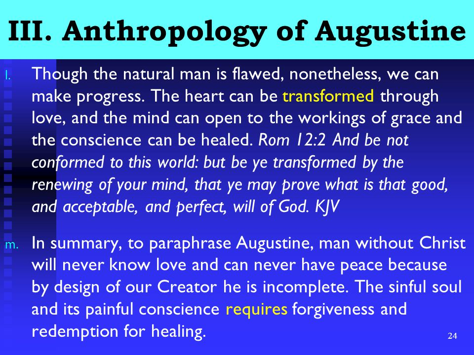 24 III. Anthropology of Augustine l.