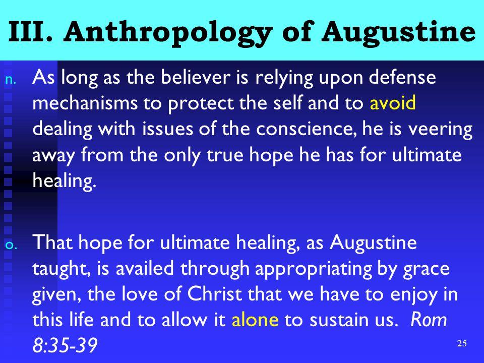 25 III. Anthropology of Augustine n.