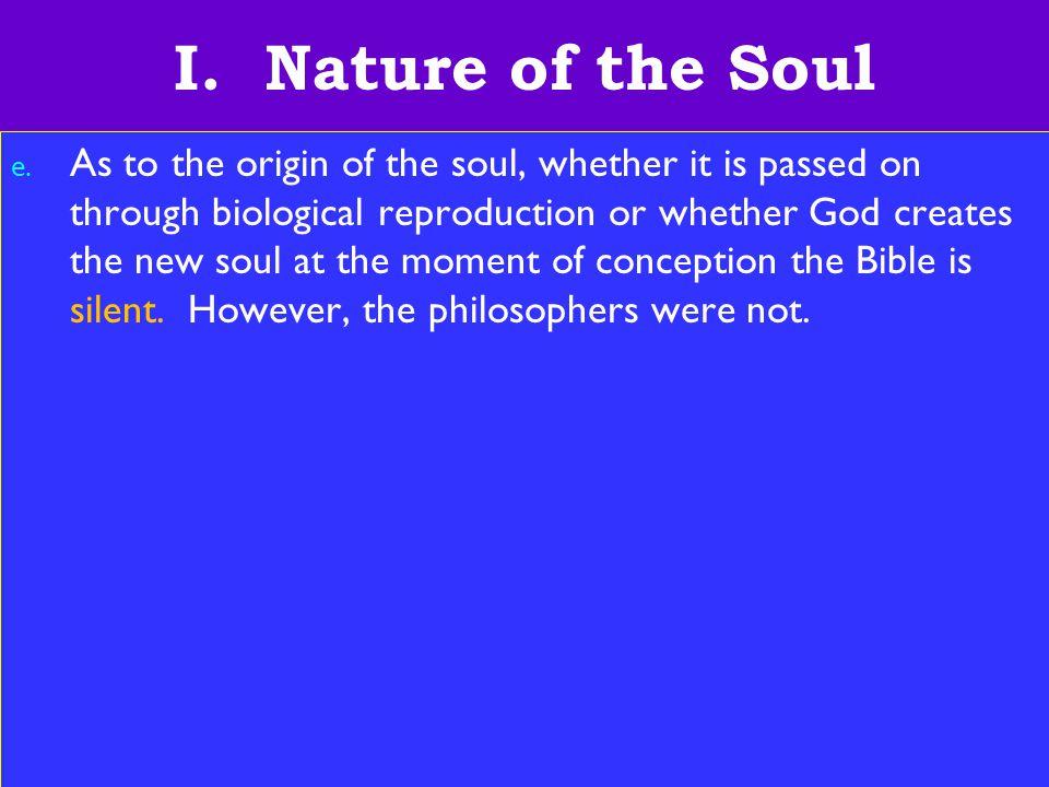 6 I. Nature of the Soul e.