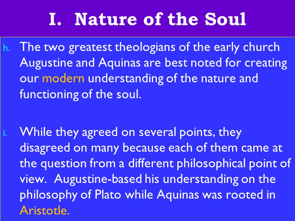 8 I. Nature of the Soul h.