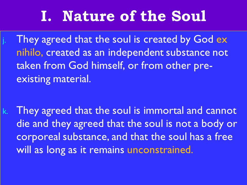 9 I. Nature of the Soul j.