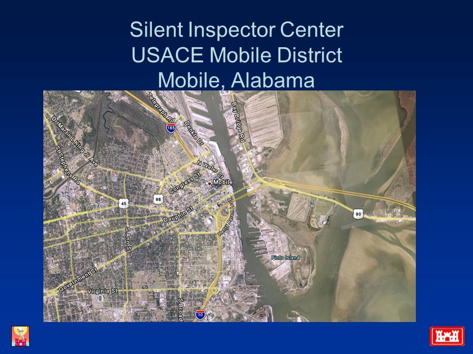 Silent Inspector Center USACE Mobile District Mobile, Alabama