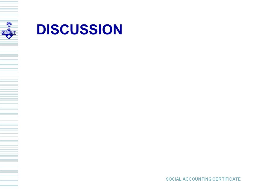 SOCIAL ACCOUNTING CERTIFICATE DISCUSSION