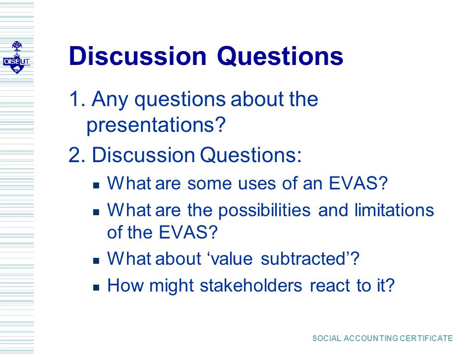 SOCIAL ACCOUNTING CERTIFICATE Discussion Questions 1.
