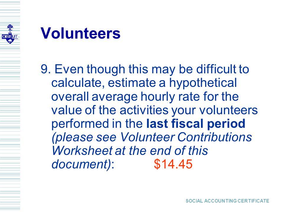 SOCIAL ACCOUNTING CERTIFICATE Volunteers 9.