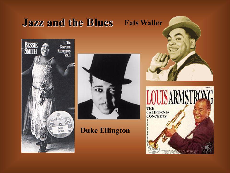 Jazz and the Blues Duke Ellington Fats Waller