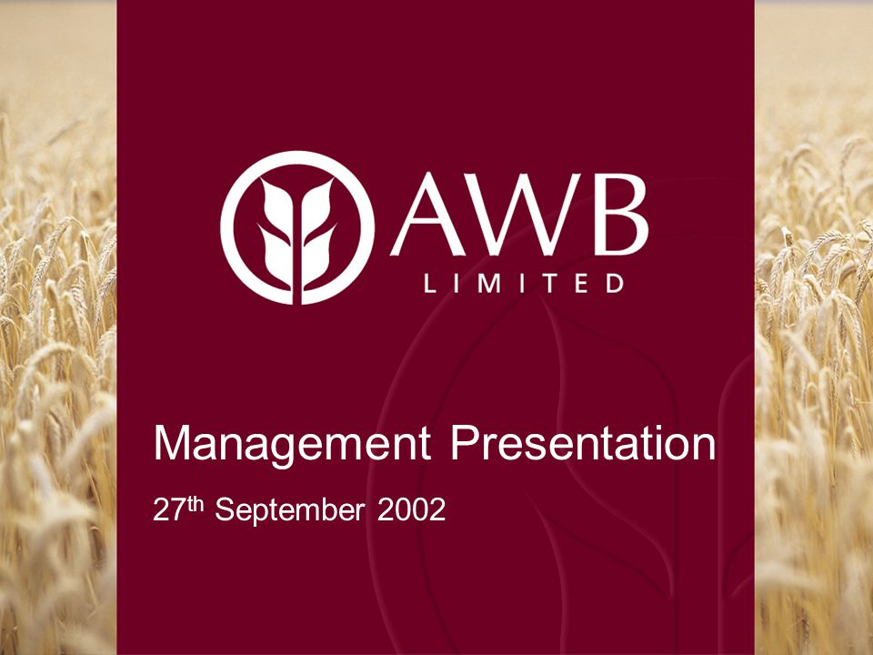 Management Presentation 27 th September 2002