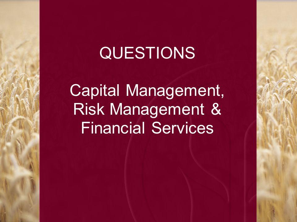 QUESTIONS Capital Management, Risk Management & Financial Services