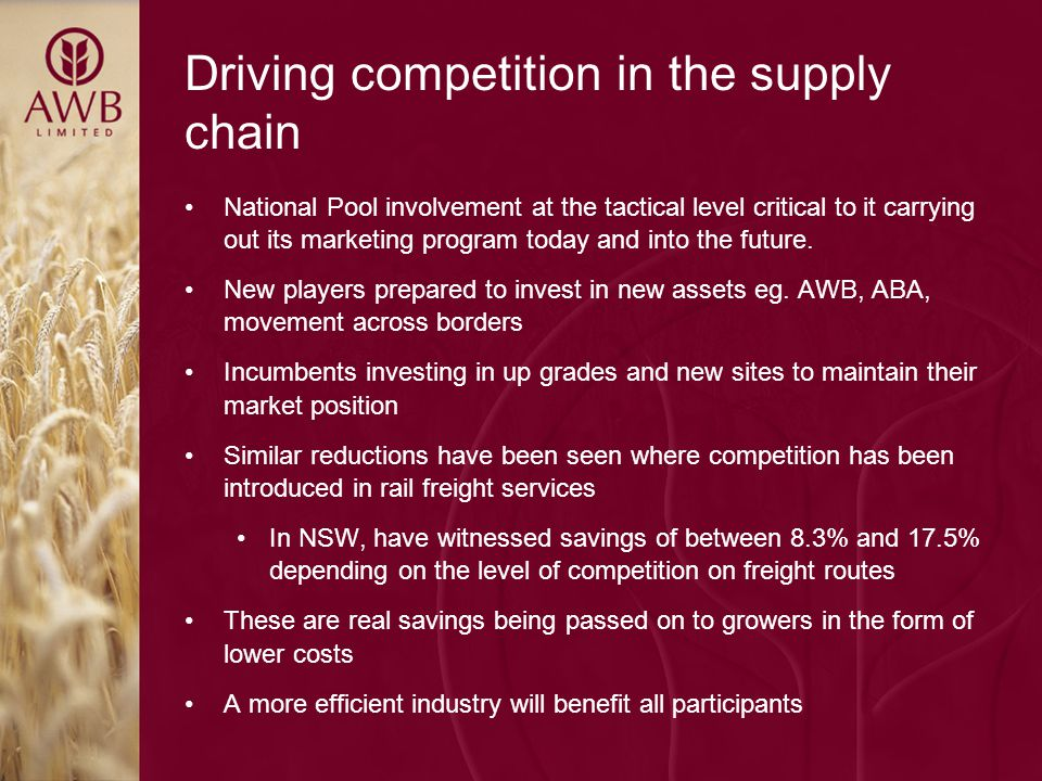Driving competition in the supply chain National Pool involvement at the tactical level critical to it carrying out its marketing program today and into the future.