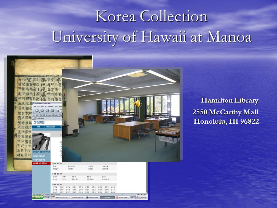 Korea Collection University of Hawaii at Manoa Hamilton Library 2550 McCarthy Mall Honolulu, HI 96822
