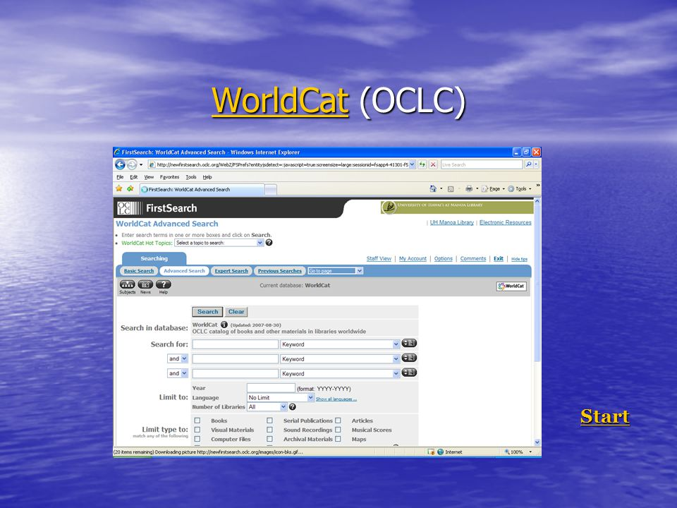 WorldCatWorldCat (OCLC) WorldCat Start StartStart